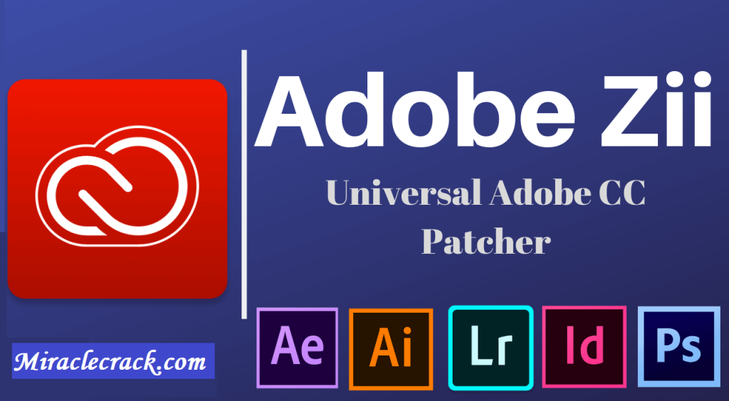 Adobe Zii CC Patcher 2021