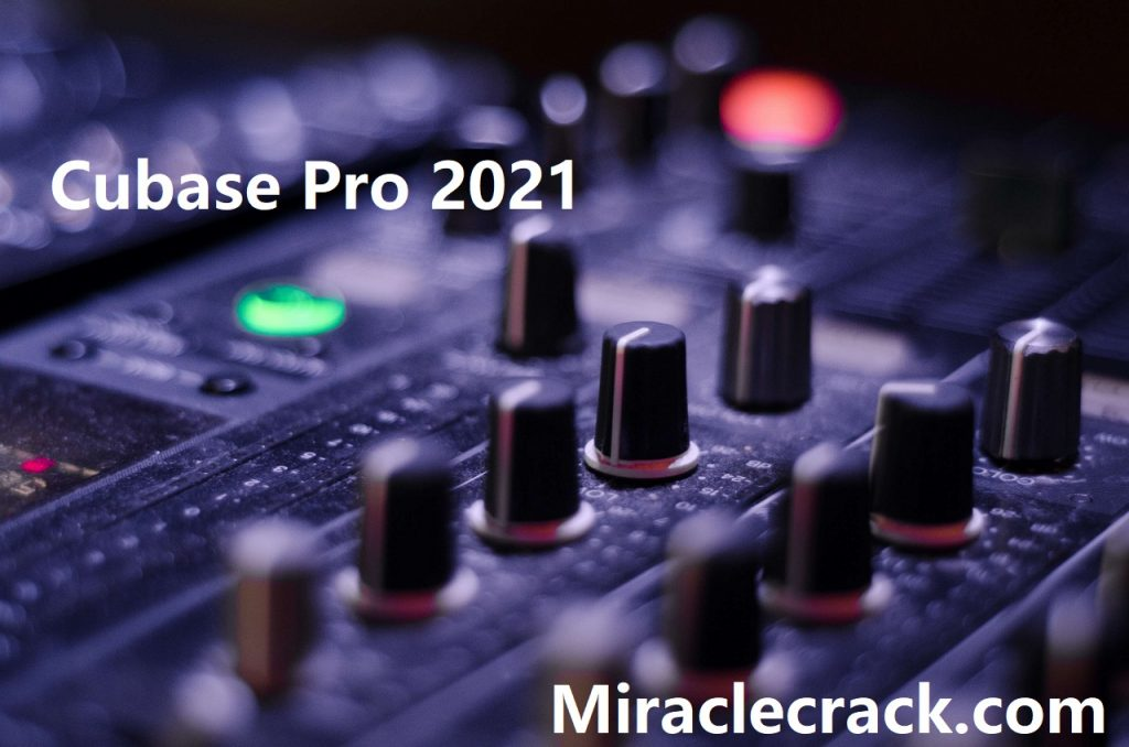 Cubase Pro 11.3 Crack 2021 + Latest Serial Key Activation Code [FREE Download]!